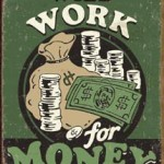 Working for Money